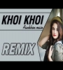 Khoi Khoi Aankhon Mein (Remix) - DJ K21T