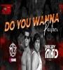 Do You Wanna Partner (Remix) - Dj Rink X Dj MHD