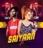 Saiyaan Ji (Remix) - DJ Sonu Dx3 n DJ Oshin