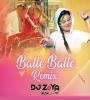 Balle Balle (Remix) - DJ Zoya Iman