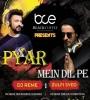 Pyar Mein Dil Pe (Remix) - DJ Reme X Zulfi Syed