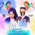 Rang Barse (Reloaded Remix) - M3loDy Mj n Bad NeWs