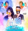 Rang Barse (Reloaded Remix) - M3loDy Mj n Bad NeWs