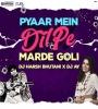 Pyar Mein Dil Pe (Remix) - DJ Harsh Bhutani n DJ AY