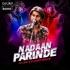 Nadaan Parinde (Mashup) - DJ Lalit n DJ Rohit