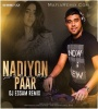 Nadiyon Paar - Let The Music Play (Remix) - DJ Essam