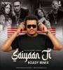 Saiyaan Ji - Yo Yo Honey Singh (Remix) - DJ Roady