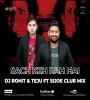 Sach Keh Raha Hai - RHTDM (Club Mix) - Dj Rohit, Teju Ft Sijoe