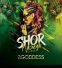 Shor Machega - Mumbai Saga (Remix) - DJ Goddess