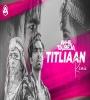 Titliaan - DJ Akhil Talreja Remix
