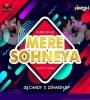 Mere Sohneya (Remix) - DJ Candy x DJ Harsh