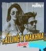 Falling Vs Makhna (Mashup) - DJ Perpet