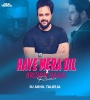 Haye Mera Dil x Brown Rang - DJ Akhil Talreja Remix