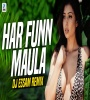 Har Funn Maula - Remix - Dj Essam