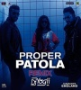 Proper Patola (Remix) - DJ Yogii