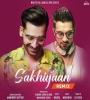Sakhiyaan (Remix) - DJ Yogii