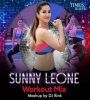 Sunny Leone (Workout Mix) - DJ Rink
