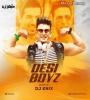 Desi Boyz (Remix) - DJ KNIX