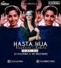 Hasta Hua Nurani Chehra (Remix) - DJ Kalpana x DJ AR