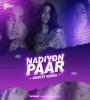 Nadiyon Paar (Let the Music Play) - Anik3t
