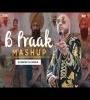 B Praak (Mashup 2k21) - DJ Ravish x DJ Ank
