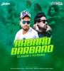Aabaad Barbaad (Club Remix) - VDJ Rahul Delhi x DJ Akash