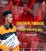 Brown Munde X Dheere Dheere (Mashup) - DJ Liku Official