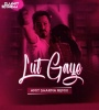 Lut Gaye - Jubin Nautiyal (Remix) - Amit Sharma