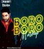 Boro Boro (Remix) - DJ Aniket x DJ Ashish ft. DJ AY