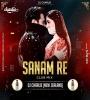 Sanam Re - Remix - DJ Charlie