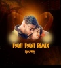 Pani Pani (Remix) - DJ Appy