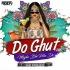Do Ghut Mujhe Bhi Pila De (Remix) - Sagar Kadam