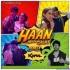 Haan Main Galat (Mashup Remix) - DJ Kawal