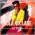 Mola Nik Lage Remix - Dj Yash Awasthi