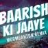 Baarish Ki Jaye (Moombahton Remix) - Whosane x DJ Reme