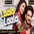 Laala Laala (Dhol Remix) Dj Lakhan