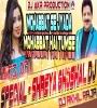 Mohabbat Se Zyada Mohabbat Hai Tumse MIX BY DJ AKHIL RAJA ELECTRO MIX